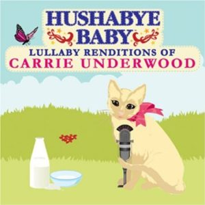 Carrie Underwood Lullaby Renditions CD - Full Length